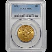 1905 Pcgs MS63 $10 Liberty Head Gold