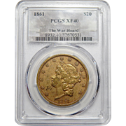 1861 Pcgs XF40 $20 Liberty Head Gold (The War Hoard)