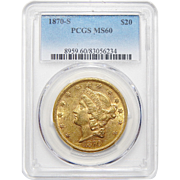 1870-S Pcgs MS60 $20 Liberty Head Gold