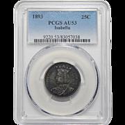 1893 Pcgs AU53 Isabella Half Dollar