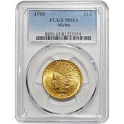 1908 Pcgs MS63 Motto $10 Indian Gold