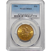 1906 Pcgs MS64 $10 Liberty Head Gold