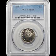 "1895 Pcgs PR65 Liberty ""V"" Nickel"