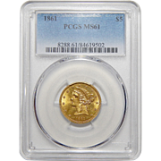 1861 Pcgs MS61 $5 Liberty Head Gold