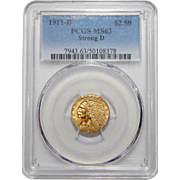 1911-D Pcgs $2.50 Strong D MS63 Indian Gold