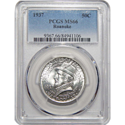 1937 Pcgs MS66 Roanoke Half Dollar