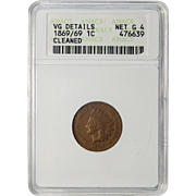 1869/69 ANACS VG Details, G-4 Cleaned Indian Head Cent