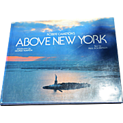Robert Cameron's ABOVE NEW YORK (1995), Text by Paul Goldberger