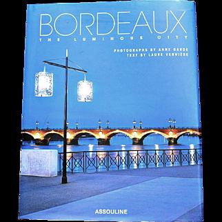 """""""Bordeaux The Luminous City"""""""