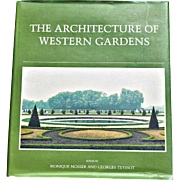 """The Architecture of Western Gardens: A Design History from the Renaissance to the Present Day"""