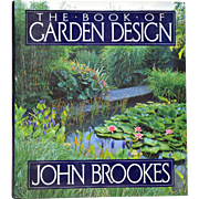 """The Book of Garden Design"" by John Brookes"