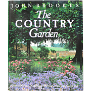 """The Country Garden: a Seasonal Guide to Designing and Planting Gardens with Natural Style"""
