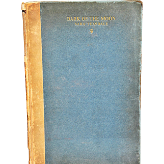 """""""Dark of the Moon"""" by American Author Sara Teasdale, Signed, 1926"""