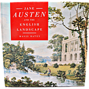 """Jane Austen and the English Landscape"" by Mavis Batey"