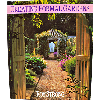 """Creating Formal Gardens"" by Roy Strong"