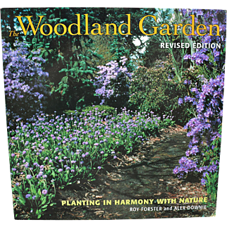 """Woodland Garden: Planting in Harmony with Nature"" by Roy Forster & Alex Downie"