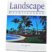 """""""Landscape Architecture"""" - Steven Moorhead, Editor"""