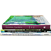 """Invisible Gardens,"" ""Modern Landscape Architecture: A Critical Review,"" and ""Landscape Architecture"""