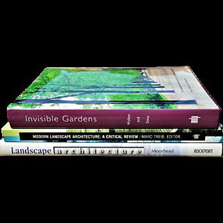 """Invisible Gardens,"" ""Modern Landscape Architecture: A Critical Review,"" and ""Landscape Architecture"""