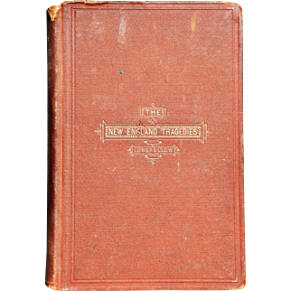 """The New England Tragedies"" Henry W. Longfellow"