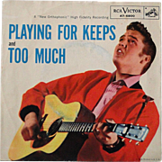 "Original 1950s Elvis Presley 45 ""Playing For Keeps"" with original picture sleeve"