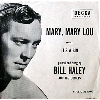 """Bill Haley 45rpm record from 1957 with original picture sleeve """"Mary Mary Lou"""""""