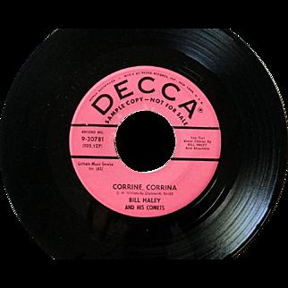 "Bill Haley original Decca promotional 45 of ""Corrine Corrina"" in great condition"