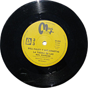 "Bill Haley 45 from Argentina, ""Land of 1000 Dances"" from the 1960s, recorded in Mexico"
