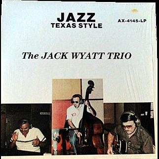 "Rare local San Antonio jazz album by the Jack Wyatt trio from 1984 ""Jazz Texas Style"" in excellent condition"