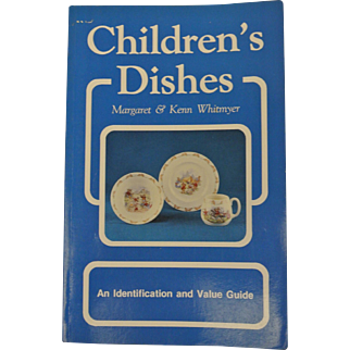 Children's Dishes Book--ID and value guide