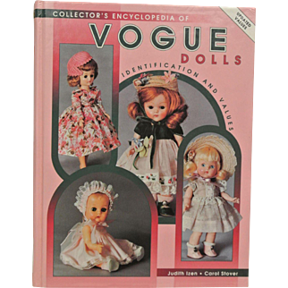 Collector's Encyclopedia of Vogue Dolls by Judith Izen and Carol Stover
