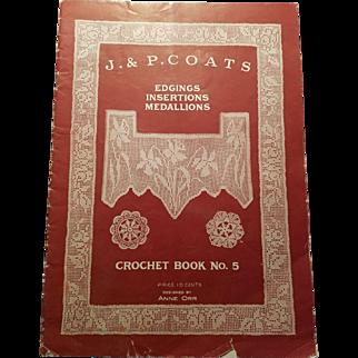 J & P Coats Vintage Crochet Book 1920