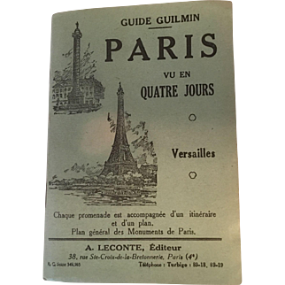 1940 Guilmin Guide to Paris in Four Days - French Version