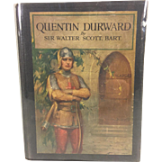 Quentin Durward Book by Sir Walter Scott 1923 Color Illustrations Published by Charles Scribner's Sons