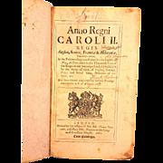 Anno Regni Caroli II Regis Angliae Scotiae Franciae & Hibeniae 1689 Book Laws of England 1661 to 1689 Gunning Bedford Jr., DE US Senator John Clayton, and J Henry Bull