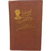 Lincoln and Men of War Times Some Personal Recollections of War and Politics During the Lincoln Administration  4th Edition by A K McClure 1892 Times Publishing Co