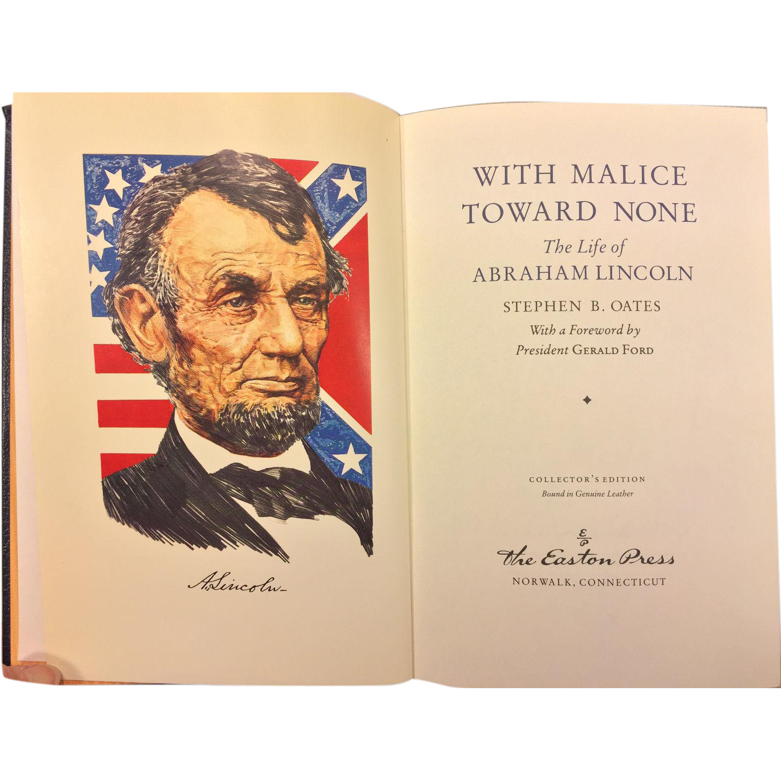 With Malice Toward None The Life of Abraham Lincoln by