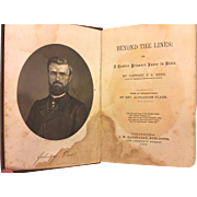 Beyond the Lines or a Yankee Prisoner Loose in Dixie 1863 by Captain John J Geer 1st Edition J W Daughaday Pub/Ptr