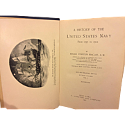 A History of the United States Navy from 1775 to 1901 3 Volume Set by Edgar Maclay 1901 to 1907
