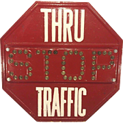 Vintage Metal Stop Traffic Sign w/Cat Eye Glass Balls 1920s Persons Majestic Mfg Co. of Worcester MA Sunbeam Reflectors Sign Patent No. 1717938