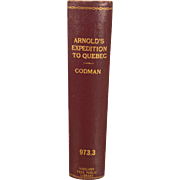 Arnold's Expedition to Quebec by John Codman 1901