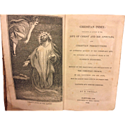 Christian Index: Containing an Account of the Life of Christ and His Apostles and Christian Persecutions By R Thomas 1843 Publ by Ezra Strong Hartford CT 1st Edition
