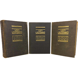 Lee's Lieutenants A Study in Command 3 Vols Douglass Southall Freeman First Edition 1942