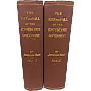 The Rise and Fall of the Confederate Government by Jefferson Davis First Edition 1881 2 Volume Set D Appleton and Company NY