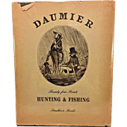 Vtg Book Hunting & Fishing 24 Lithographs w/ Dust Cover by Honore Daumier 1940s to 1950s The Ram Press for Pantheon Books, New York, NY