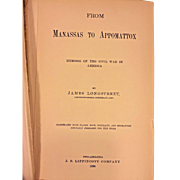 From Manassas to Appomattox by James Longstreet 1896  1st Edition J P Lippincott Philadelphia PA Book Owned by Capt Heber Thompson of the 7th Pennsylvania Cavalry