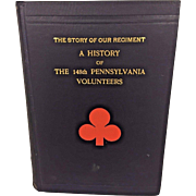 The Story of Our Regiment A History of the 148th Pennsylvania Volunteers 1904 Signed by General James A Beaver Book Owned by Capt Heber Thompson of the 7th Pennsylvania Cavalry