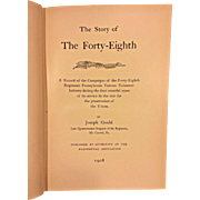 The Story of the Forty-Eighth by Joseph Gould 1908  Pennsylvania Volunteers Prtd by A Slocum Philadelphia First Edition Book Book Owned by Capt Heber Thompson of the 7th Pennsylvania Cavalry