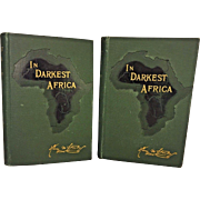 In Darkest Africa By Henry M Stanley 1890 2 Vols 1st American Edition Charles Scribner's Sons NY