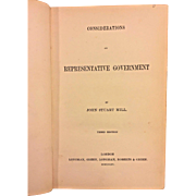 Considerations on Representative Government 3rd Ed by John Stuart Mill, 1865 Publ. - Longman's Green & Co London